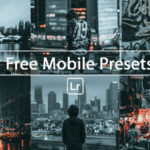 21 Free Lightroom Mobile Presets (Download Awesome Presets)